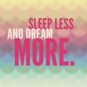 sleep less dream more - Home - Don Tech Digital | Skerries, Dublin